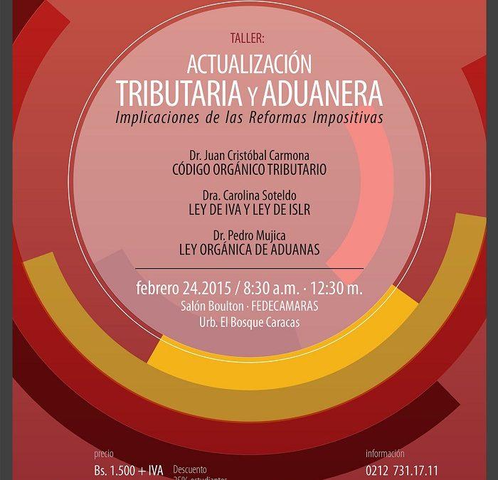 Taller: Actualización Tributaria y Aduanera