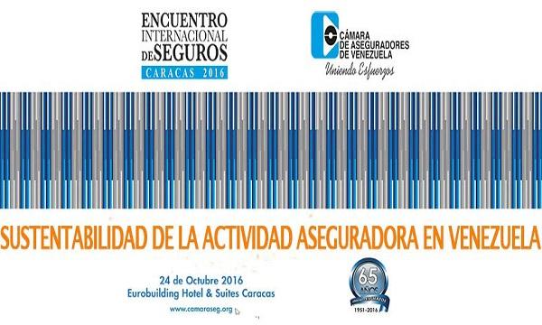 Cámara de Aseguradores de Venezuela realizará  Encuentro Internacional de Seguros 2016