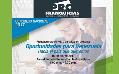 """Profranquicias:  """"Oportunidades para Venezuela, hacia el país que queremos"""""""