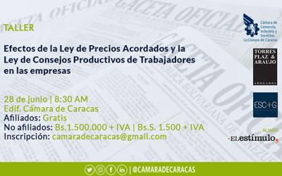 Cámara de Caracas invita a taller sobre los efectos de la ley de Precios Justos y la ley de Consejos Productivos de Trabajadores