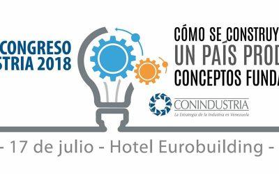 Congreso Conindustria 2018: Cómo se construye un país productivo