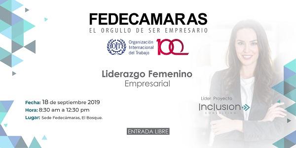 """Fedecámaras invita este miércoles 18 de septiembre al taller, """"Liderazgo Femenino Empresarial"""", a realizarse en la sede de la federación a las 8:30 am."""