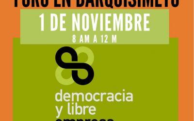 """Fedecámaras Lara convoca a la conferencia """"Democracia y Libre Empresa"""""""