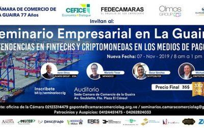 Fintechs y Criptomonedas a la venezolana para estrenar el Seminario Empresarial de la Cámara de Comercio de La Guaira