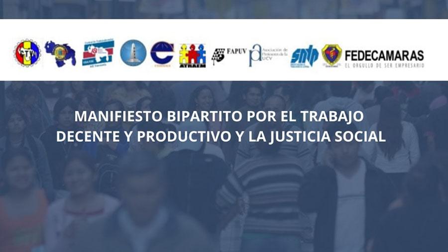 MANIFIESTO BIPARTITO POR EL TRABAJO DECENTE Y PRODUCTIVO Y LA JUSTICIA SOCIAL