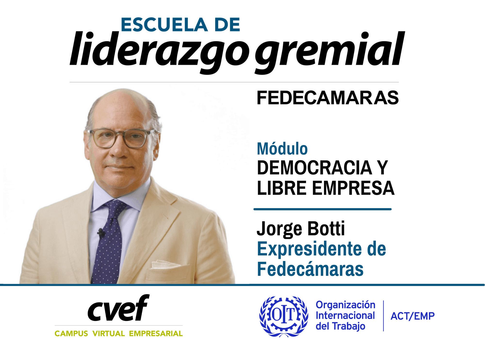 Escuela de Liderazgo Gremial. Jorge Botti