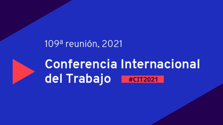 Conferencia Internacional del Trabajo. 109 Reunión, 2021